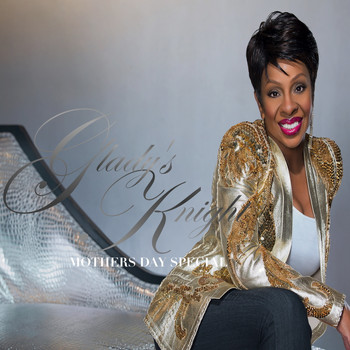 Gladys Knight & The Pips - Gladys Knight Mothers Day Special
