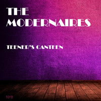 The Modernaires - Teener's Canteen