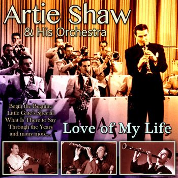 Artie Shaw and his orchestra - Love of My Life