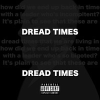 Trevy James - Dread Times