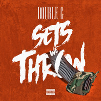 Double G - Sets We Throw (Explicit)