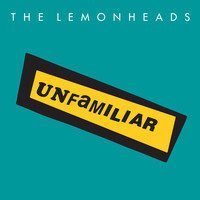 The Lemonheads - Unfamiliar