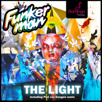 Funkerman featuring I-fan - The Light