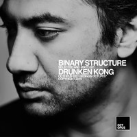 Drunken Kong - Binary Structure (Mixed By Drunken Kong)