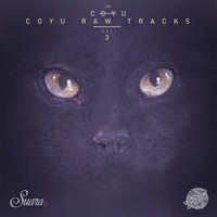 Coyu - Coyu Raw Tracks, Vol. 3