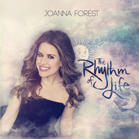 Joanna Forest, The Arts Symphonic Orchestra, Arts Voices & Robert Emery - The Rhythm of Life