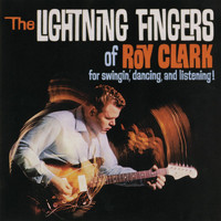 Roy Clark - The Lightning Fingers Of Roy Clark