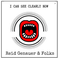 Reid Genauer - I Can See Clearly Now - Single