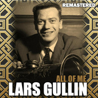 Lars Gullin - All of Me (Remastered)