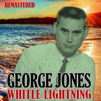 George Jones - White Lightning (Remastered)