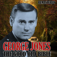 George Jones - The Good Old Bible (Remastered)