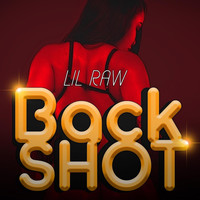 Lil Raw - Backshot (Explicit)