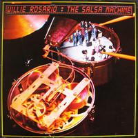 Willie Rosario - The Salsa Machine