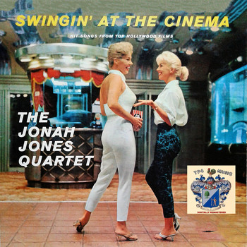 The Jonah Jones Quartet - Swingin' at the Cinema