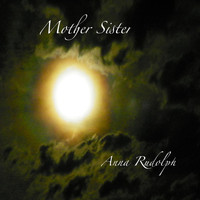 Anna Rudolph - Mother Sister