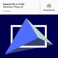 Eduardo De La Calle - Distortion Theory III