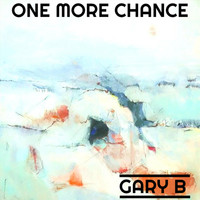 Gary B - One More Chance