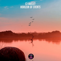 Cj Bullet - Horizon Of Events