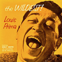 Louis Prima - The Wildest! (Remastered)
