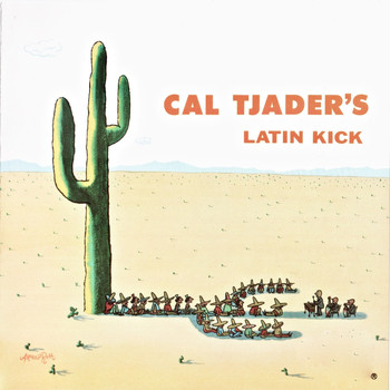 Cal Tjader - Latin Kick (Remastered)
