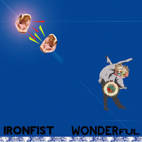 Ironfist - Wonderful