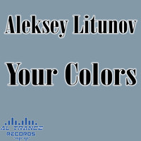Aleksey Litunov - Your Colors