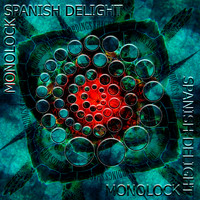 Monolock - Spanish Delight