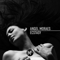 Angel Moraes - Ecstacy