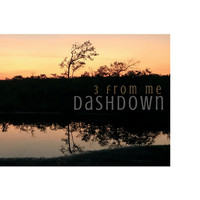 DASHDOWN - 3 from Me