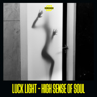 Luck Light - High Sense of Soul