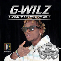 G-Wilz - Lyrically Licensed To Kill