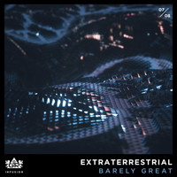 Barely Great - Extraterrestrial