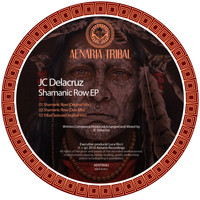 JC Delacruz - Shamanic Row