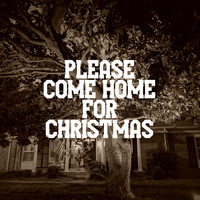Kyle J. Baker featuring Joy Baker - Please Come Home For Christmas