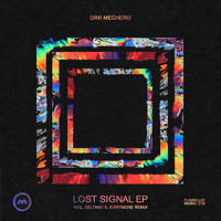 Dimi Mechero - Lost Signal