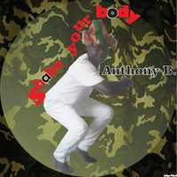 Anthony B - Shake Your Body