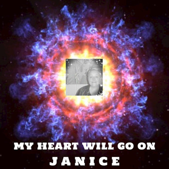 Janice - My Heart Will Go On