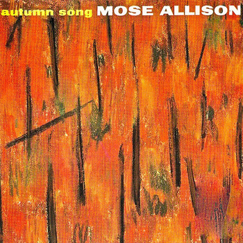 Mose Allison - Autumn Song (Remastered)