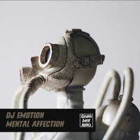 Dj Emotion - Mental Affection