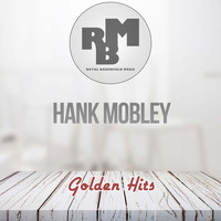 Hank Mobley - Golden Hits