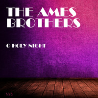 The Ames Brothers - O Holy Night