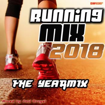 Paul Brugel - Running Mix 2018 - The Yearmix (Mixed By Paul Brugel)