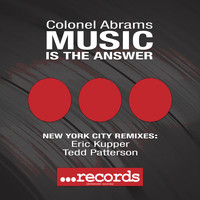 Colonel Abrams - Music Is The Answer - New York City Remixes