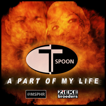 T-Spoon - A Part of My Life 2018