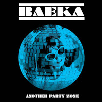 Baeka - Another Party Zone