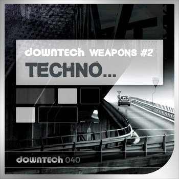 Various Artists - Downtech Weapons 2 - Techno