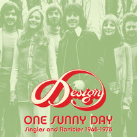 Design - One Sunny Day: Singles and Rarities 1968-1978