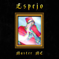 Master MC - Espejo (Explicit)