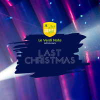 Le Verdi Note dell'Antoniano - Last Christmas