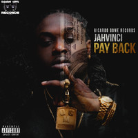 Jah Vinci - Pay Back (Explicit)